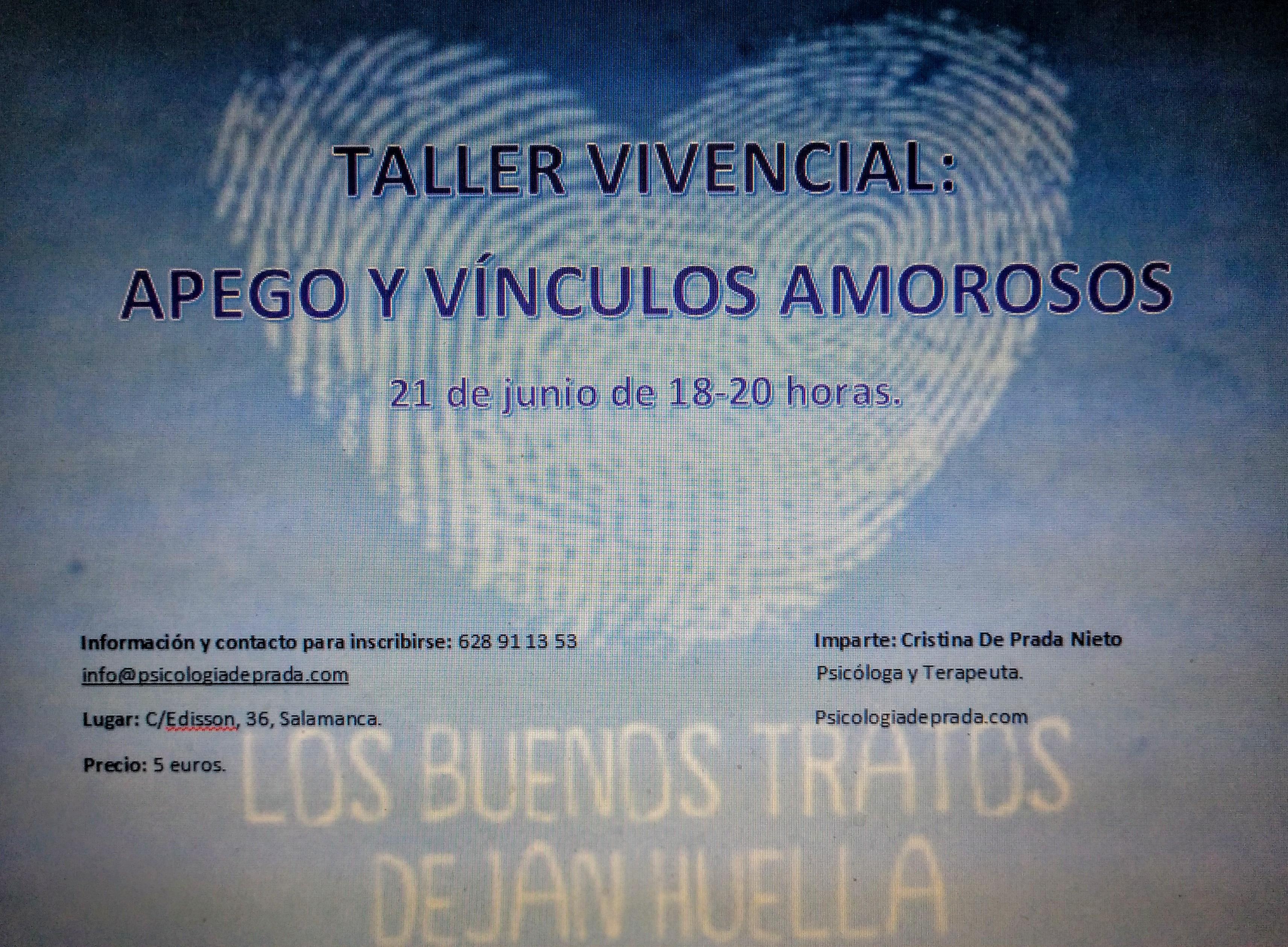 Taller Vivencial: Apego y Vínculos amorosos